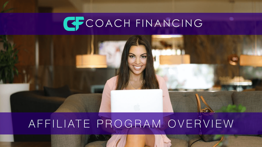 You can earn upfront and recurring commissions with Coach Financing